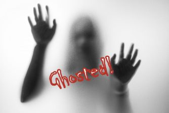 Ghosting – The Dreaded Disappearing Act