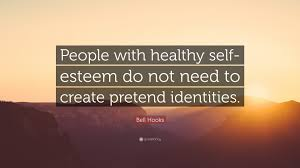 What does it mean to have healthy self-esteem?